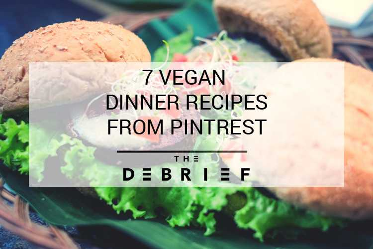 7 of the best vegan recipes from pinterest to cook for your dinners heres 7 of the best vegan recipes available on pinterest right now to cook for your dinners each night this week forumfinder Gallery