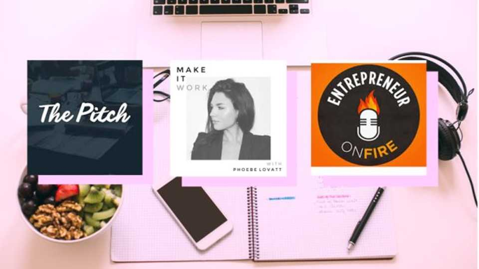 9 Actually Inspirational Podcasts To Listen To If You Want To Start Your Own Business